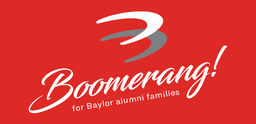 Baylor Summers - Check Out Our New Boomerang Camp for Alumni Families!